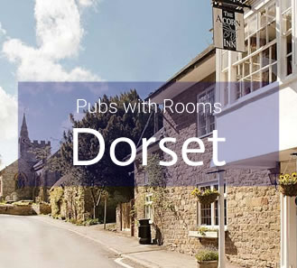 Pubs with Rooms in Dorset