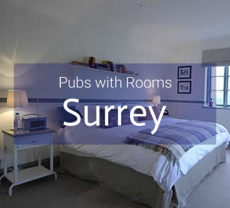 Pubs with Rooms in Surrey