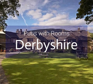 Pubs with Rooms in Derbyshire