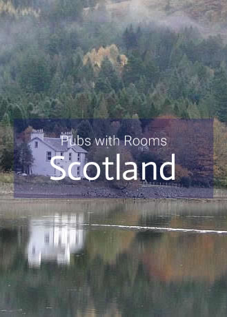 Pubs with Rooms in Scotland