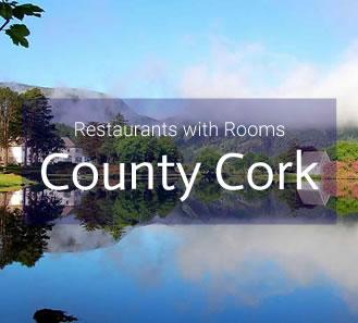 Restaurants with Rooms in County Cork, Ireland