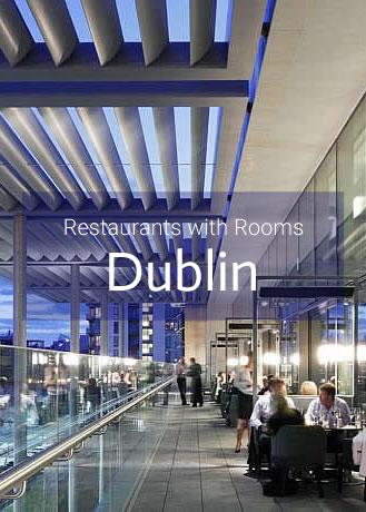 Restaurants with Rooms in Dublin