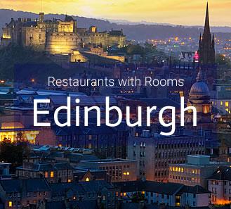 Restaurants with Rooms in Edinburgh