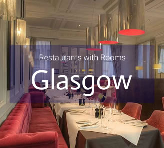 Restaurants with Rooms in Glasgow