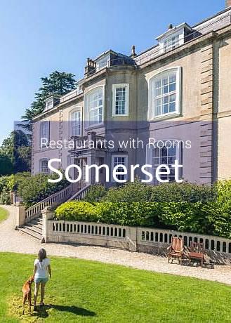 Restaurants with Rooms in Somerset