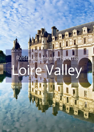 Restaurants with Rooms in The Loire Valley