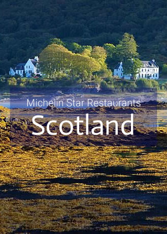 Michelin Star Restaurants in Scotland